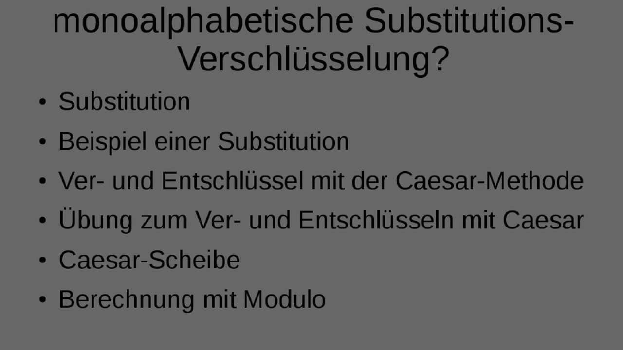 Caesar Verschlusselung Wie Funktioniert Eine Monoalphabetische Substitutions Verschlusselung Youtube