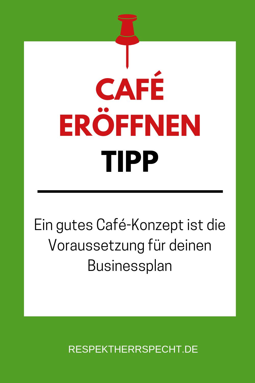 Dein Cafe Restaurant Oder Foodtruck Von Der Idee Zum Konzept Cafe Konzept Tipps