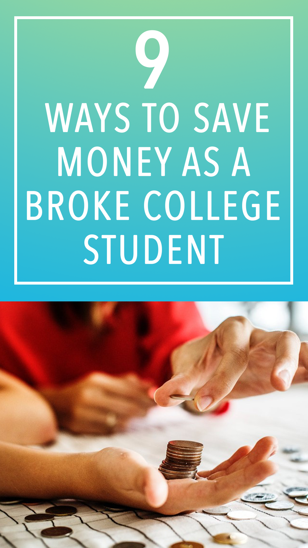 9 Ways To Save Money While You Re A Broke College Student Ways To Save Money Broke College Student Saving Money