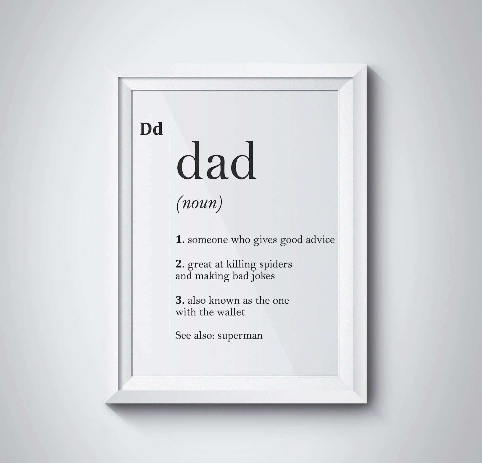 Dad Definition Gift For Dad Print Fathers Day Father Gift Etsy Dad Definition Diy Gifts For Dad Good Good Father