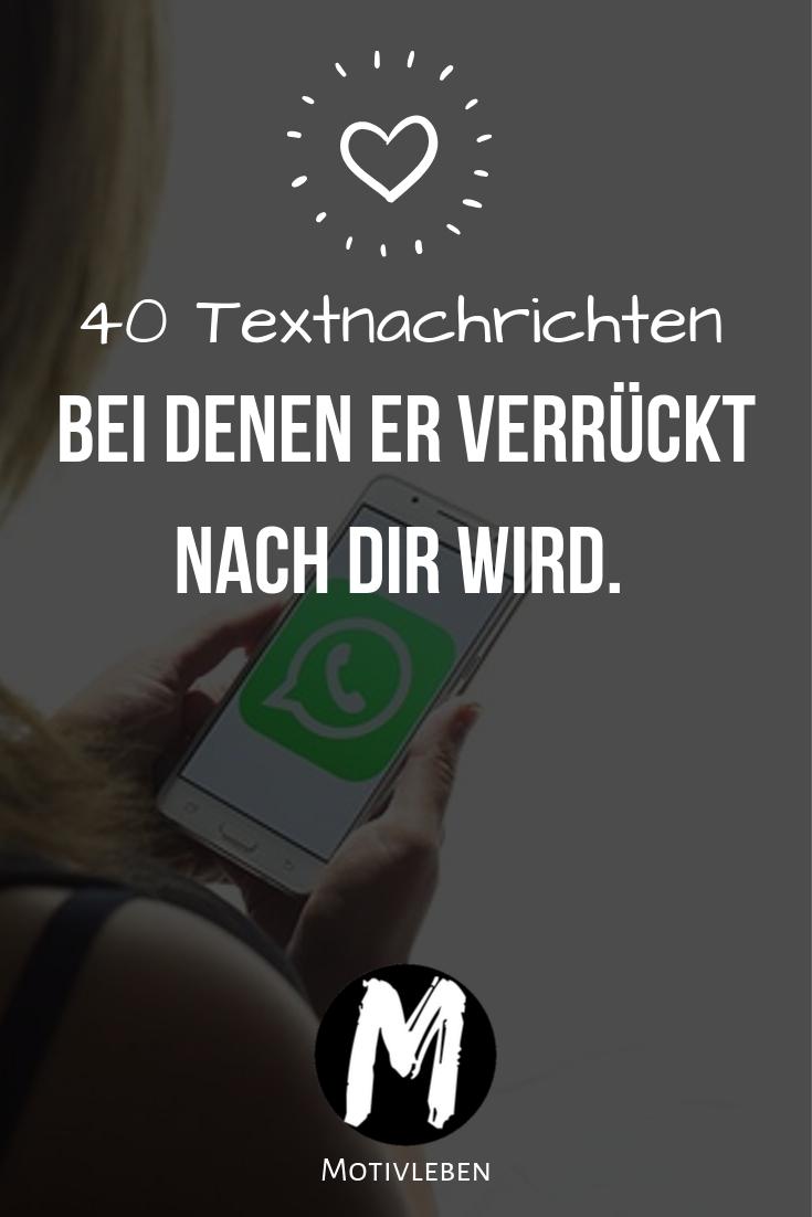40 Textnachrichten Die Ihn Verruckt Machen Nachricht An Freund Textnachrichten Susse Texte Fur Den Freund