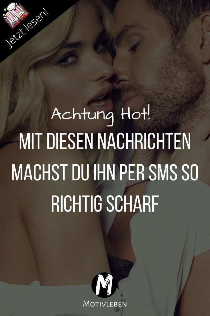 Nachrichten Die Ihn Verruckt Nach Dir Machen Anmachspruche Fur Manner Flirt Spruche Flirten Humor