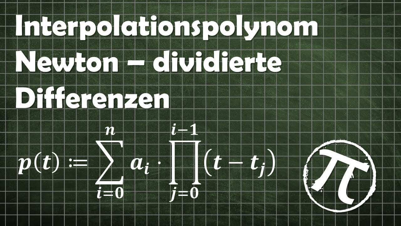 Polynominterpolation Nach Newton Dividierte Differenzen Youtube