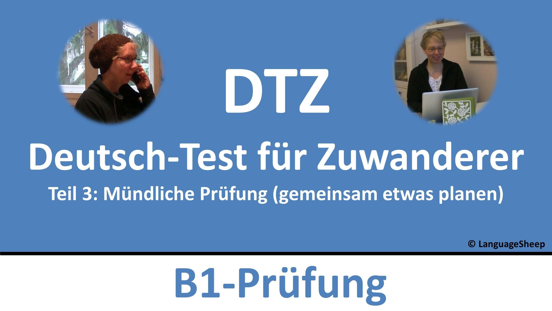 Deutsch Lernen B1 Prufung Dtz Mundliche Prufung Gemeinsam Etwas Planen German Akademie