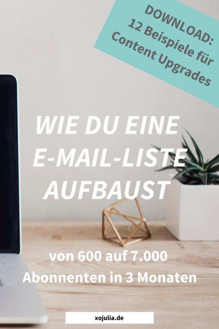 Wie Du Eine E Mail Liste Aufbaust Von 600 Auf 7000 Abonnenten In 3 Monaten Blog Starten Schreibtipps Autoren