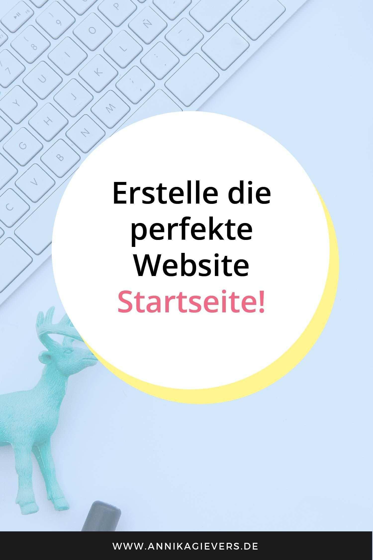 3 Essentielle Tipps Fur Eine Gute Startseite Webdesignerin Annika Gievers Startseiten Eigene Website Erstellen Erfolgsfaktoren
