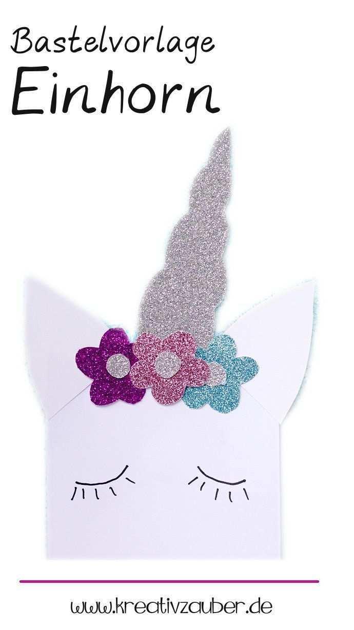Vorlage Einhorn Zum Kreativen Basteln Kreativzauber Kindergeburtstag Basteln Einhorn Kreativ Basteln Geburtstagkarten Basteln