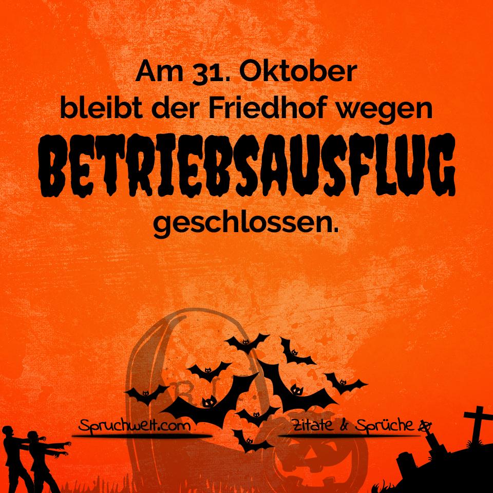Schaurig Schones Halloween Friedhof Wegen Betriebsausflug Geschlossen Grusse Feiertagsspruche Halloween Spruche Halloween Grusse Halloween Friedhof