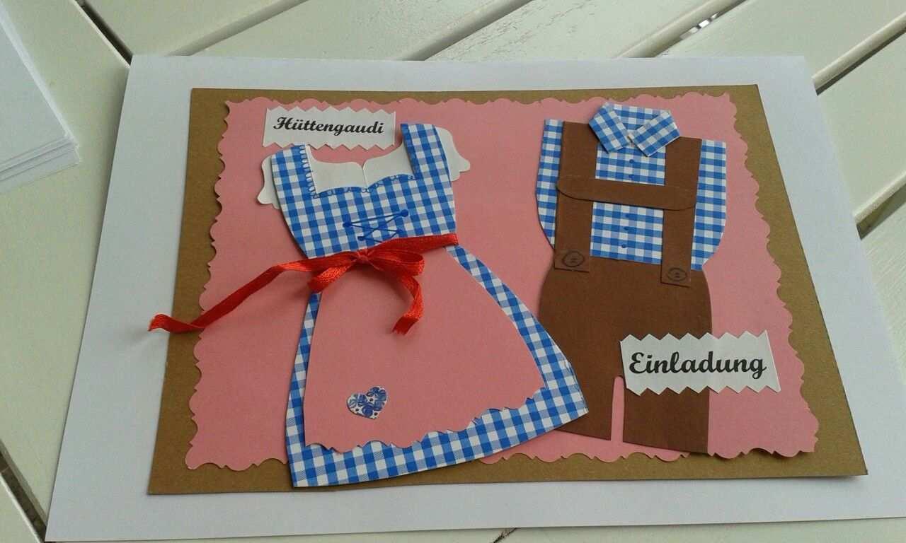 Einladung Huttengaudi Geburtstagskarte Karten Basteln Einladungen