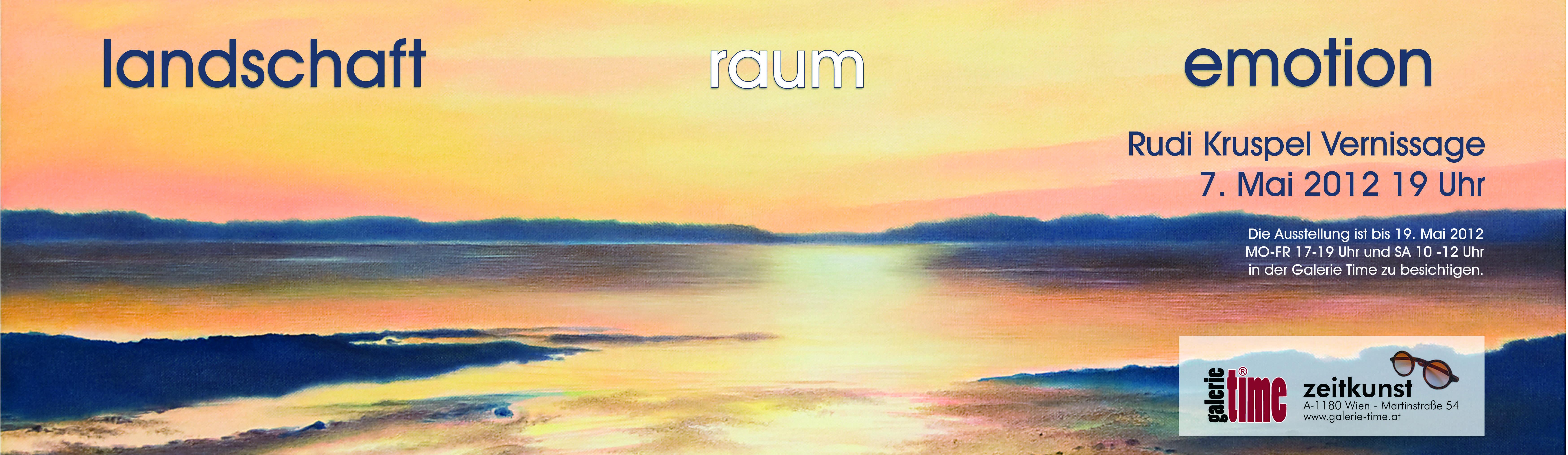 Vernissage Landschaft Raum Emotion Von Rudi Kruspel Plakat Im Ungewohnlichen Format Weit Wie Die Horizonte Von Kruspel Zeit Kunst Landschaft Emotionen