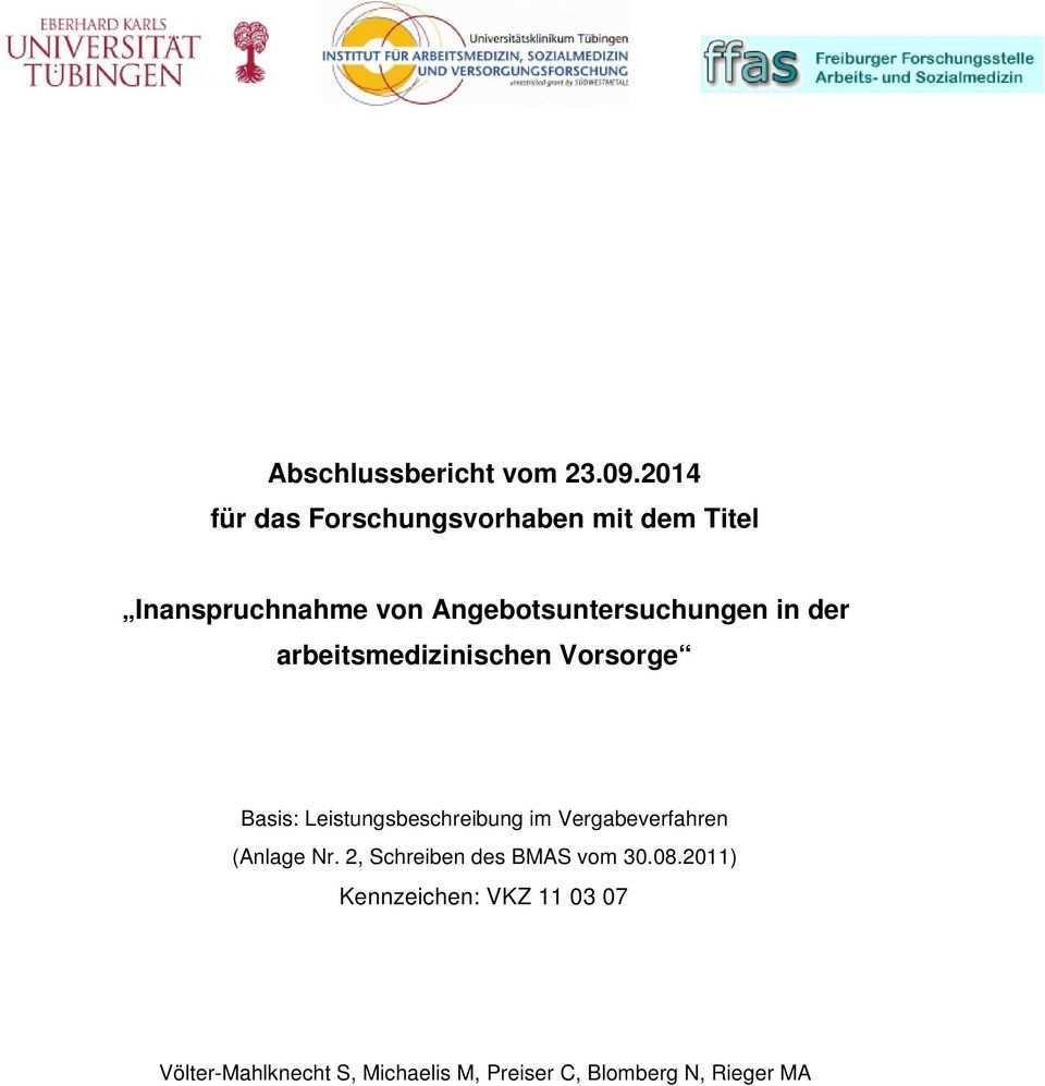 Forschungsbericht Inanspruchnahme Von Angebotsuntersuchungen In Der Arbeitsmedizinischen Vorsorge Januar 2015 Issn Pdf Kostenfreier Download
