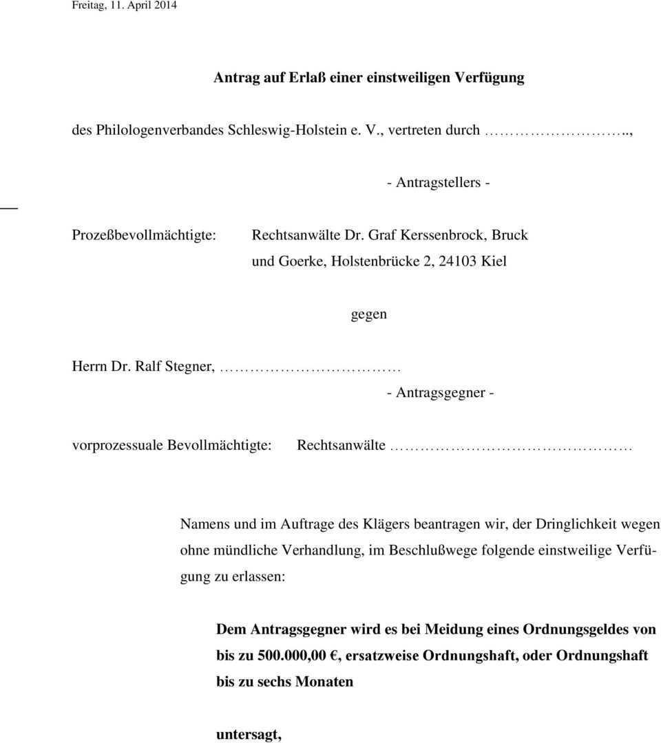 Antrag Auf Erlass Einer Einstweiligen Verfugung Des Philologenverbandes Schleswig Holstein E V Vertreten Durch Pdf Free Download