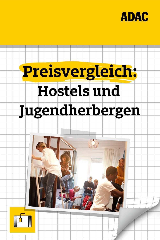 Hostels Und Jugendherbergen Im Preisvergleich Herberge Urlaub Jugendliche
