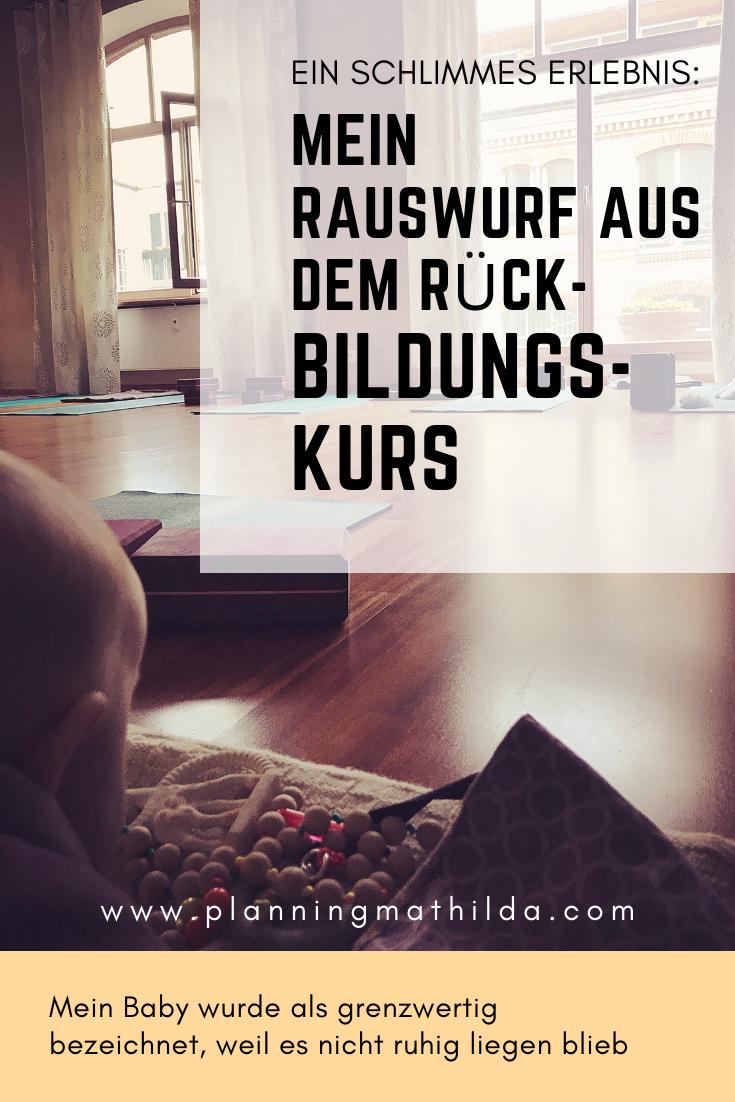 Ruckbildungskurs Besser Ohne Baby Planningmathilda Tipps Zum Stillen Wunschkinder Familienleben