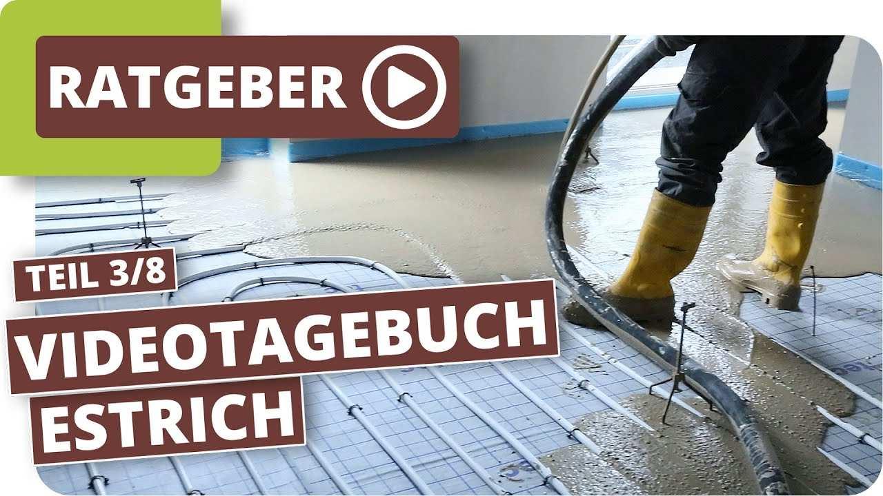 Estrich Einbringen Neubau Videotagebuch Innenausbau Teil 3 8 Youtube