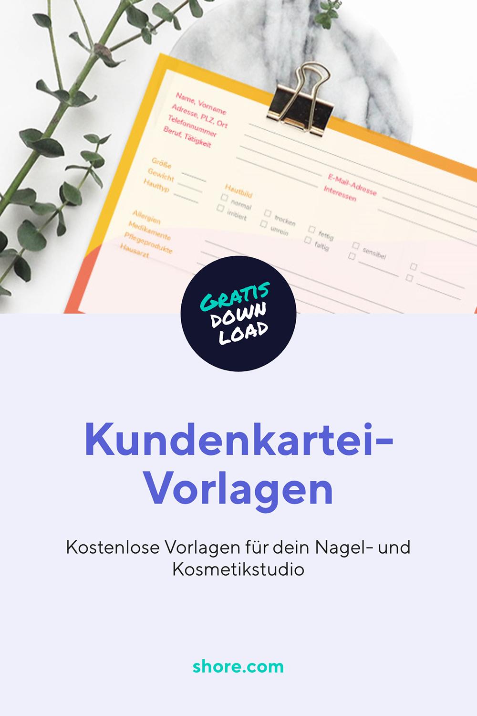 Kundenkartei Vorlage Fur Dein Nagel Oder Kosmetikstudio Kosmetik Vorlagen Einfach Geld Verdienen
