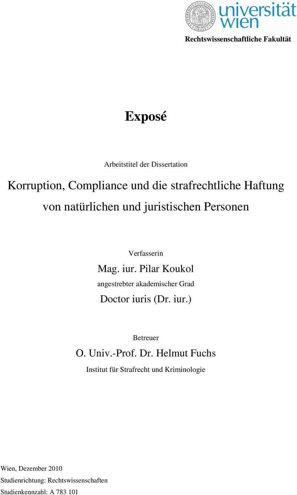 Expose Arbeitstitel Der Dissertation Korruption Compliance Und Die Strafrechtliche Haftung Von Naturlichen Und Juristischen Personen Pdf Free Download