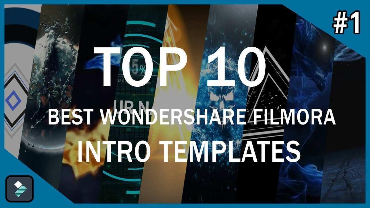 Top 10 Best Wondershare Filmora Intro Templates 1 Free Download Youtube