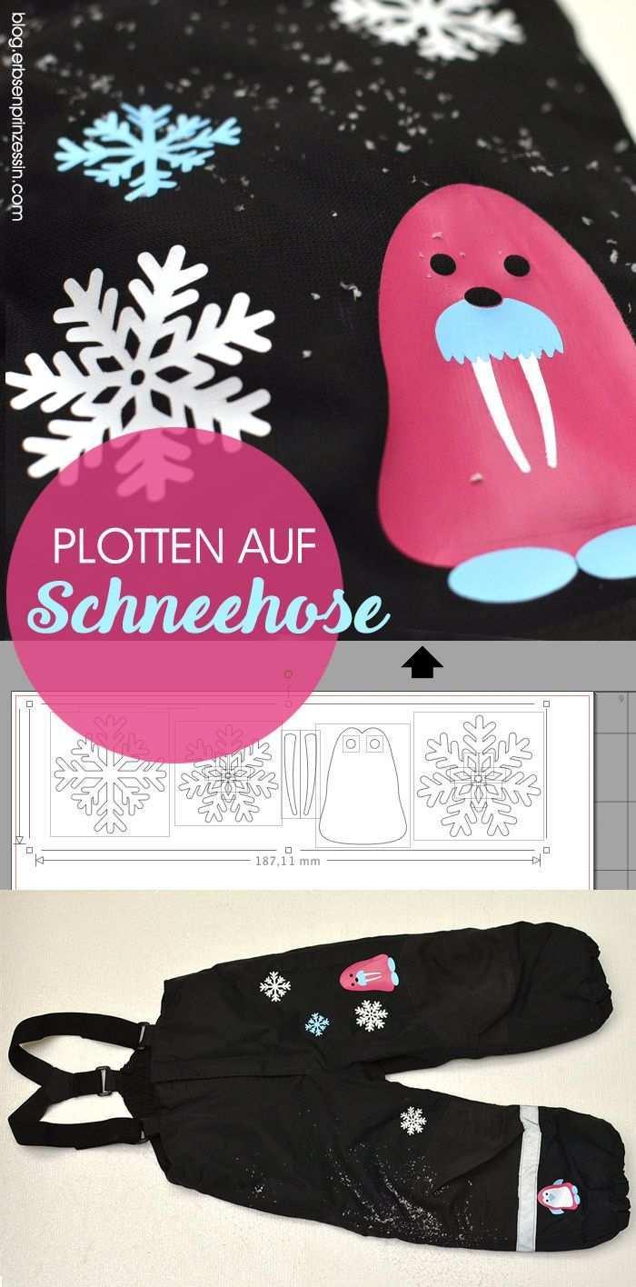 Plotten Auf Schneehose So Geht S Erbsenprinzessin Blog Plotten Schneehose Diy Geschenke Zum Geburtstag