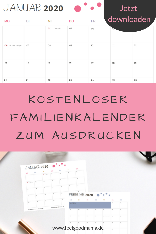 Kalender 2020 Zum Ausdrucken Kostenlos Feelgoodmama Familien Kalender Familienkalender Kalender Zum Ausdrucken
