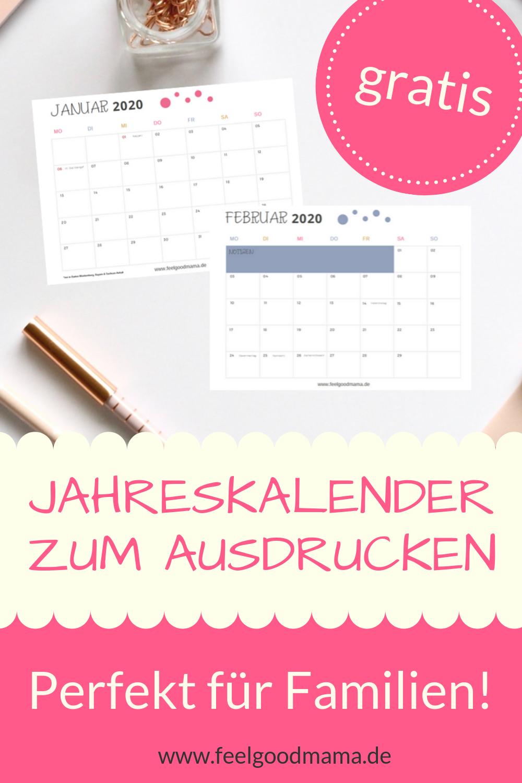 Kalender 2020 Zum Ausdrucken Kostenlos Feelgoodmama Jahreskalender Zum Ausdrucken Kalender Zum Ausdrucken Kalender
