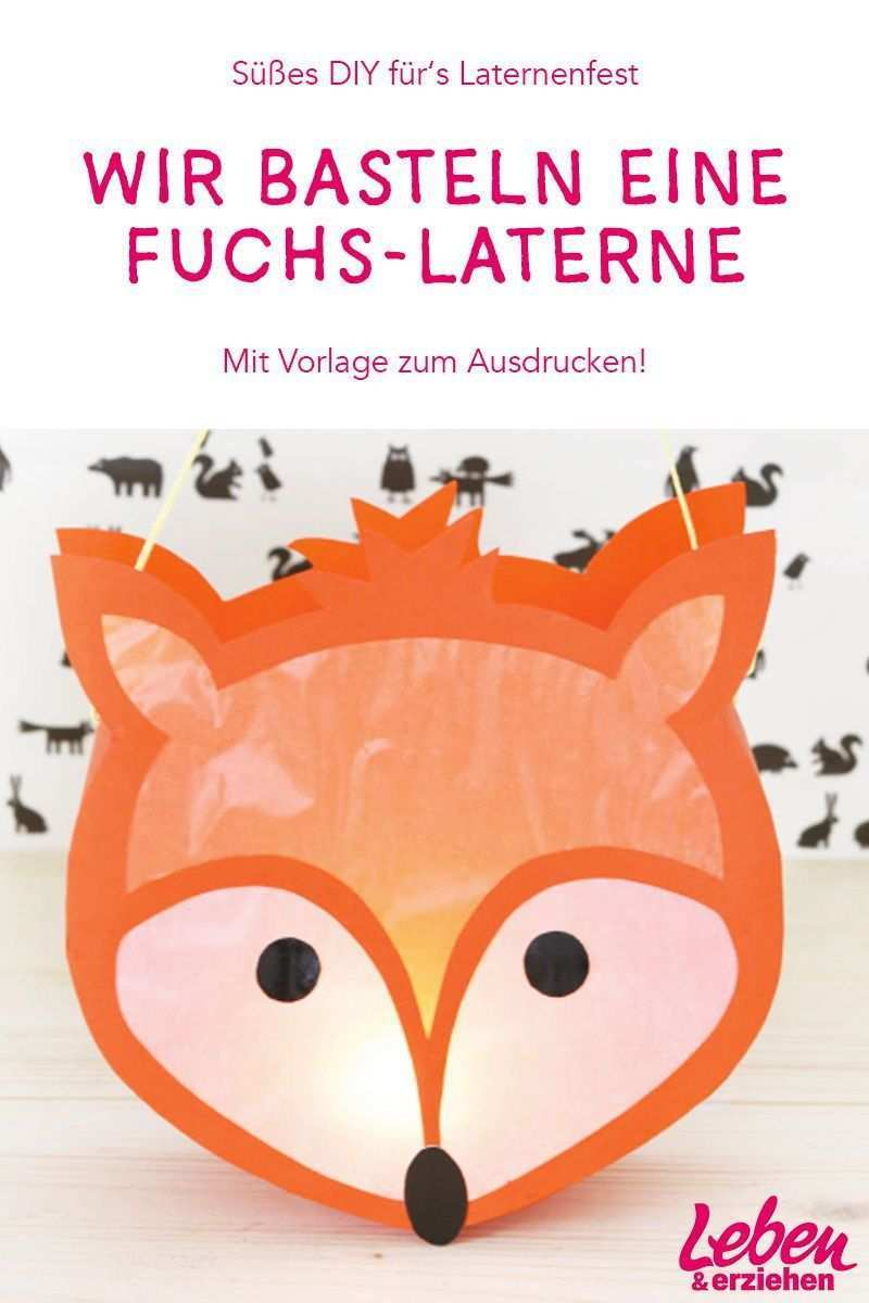 Wir Basteln Eine Fuchs Laterne Laternen Basteln Laterne Basteln Anleitung Basteln Kinder Unter 3