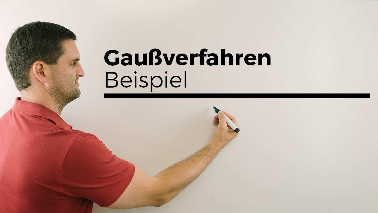 Gaussverfahren Beispiel Gaussalgorithmus Mathe By Daniel Jung Youtube