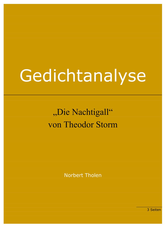 Theodor Storm Die Nachtigall Gedichtanalyse Unterrichtsmaterial Im Fach Deutsch Gedicht Analyse Gedichte Wichtige Zitate