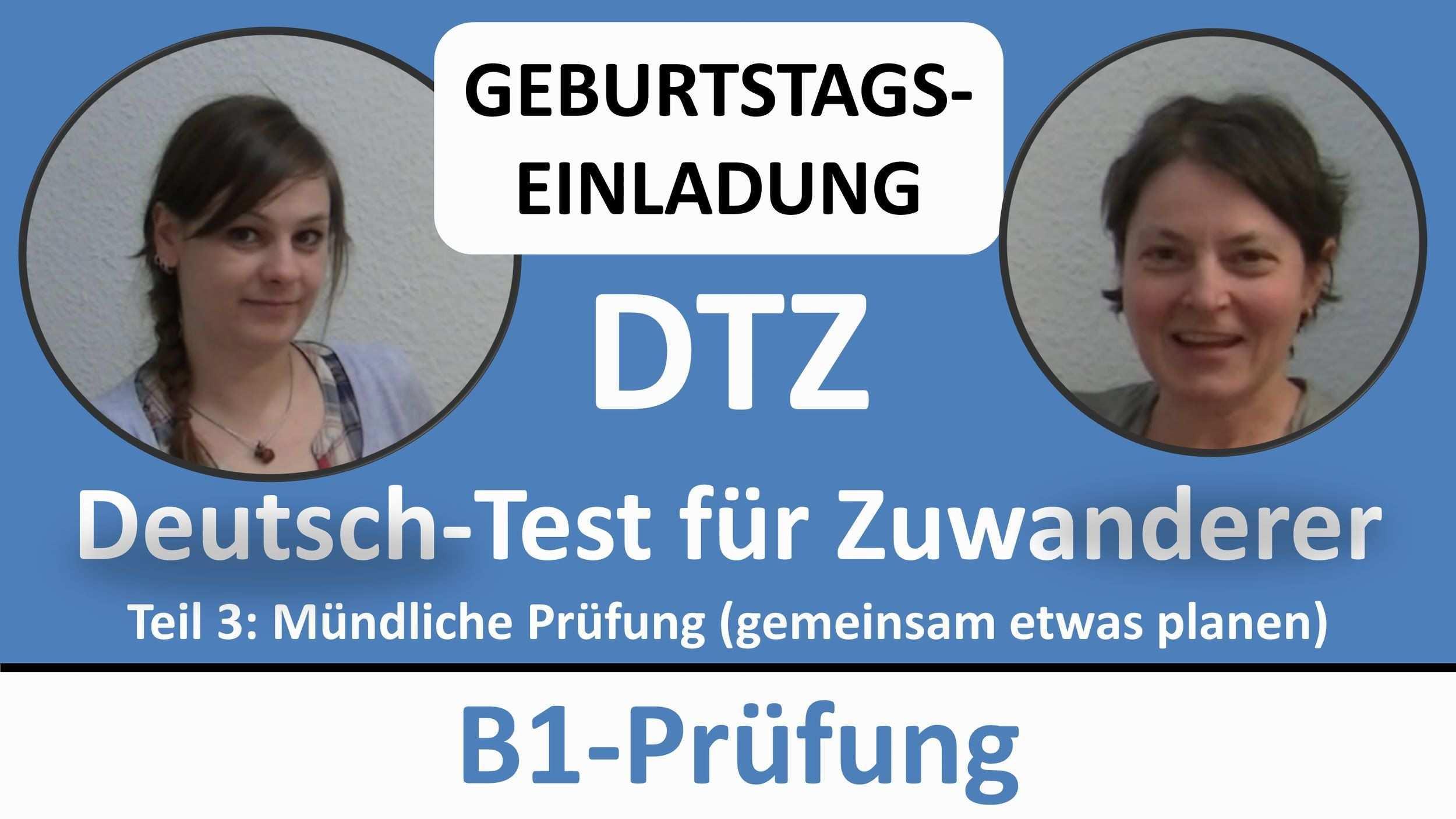 Deutsch Lernen B1 Prufung Dtz Mundliche Prufung Geburtstag Gemeinsam Etwas Planen