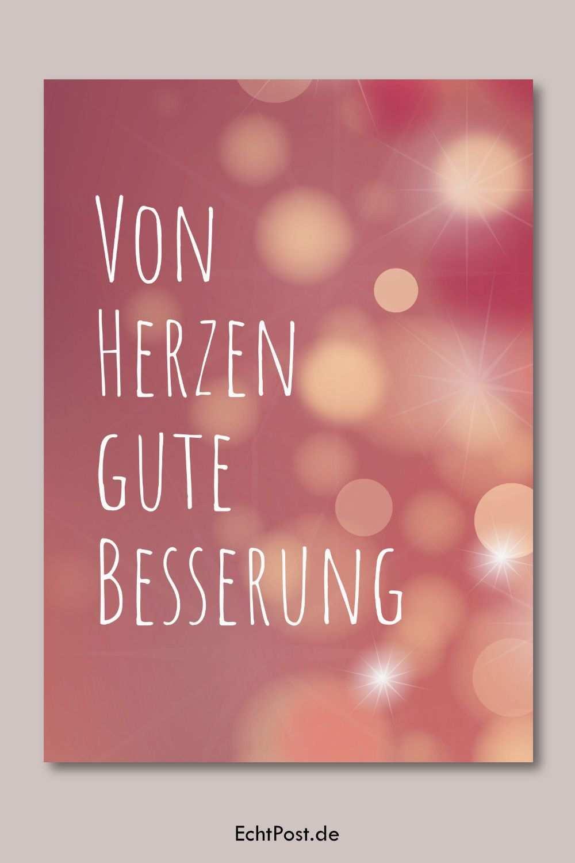 Von Herzen Gute Besserung Postkarte Jetzt Verschicken Gute Besserung Karte Gute Besserung Wunsche Gute Besserung Lustig