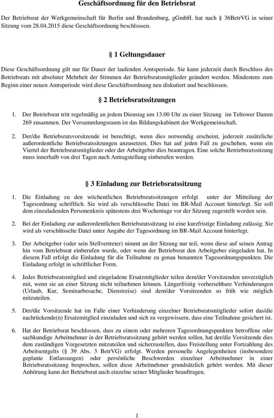Geschaftsordnung Fur Den Betriebsrat 1 Geltungsdauer 2 Betriebsratssitzungen 3 Einladung Zur Betriebsratssitzung Pdf Free Download