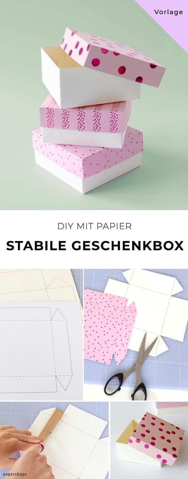 Stabile Geschenkbox Basteln Vorlage Geschenkbox Basteln Vorlage Geschenkbox Basteln Geschenkbox Aus Papier