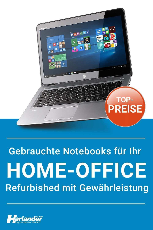 Gebrauchte Top Notebooks Fur Ihr Home Office In 2020 Laptop Gunstig Computer Home Office
