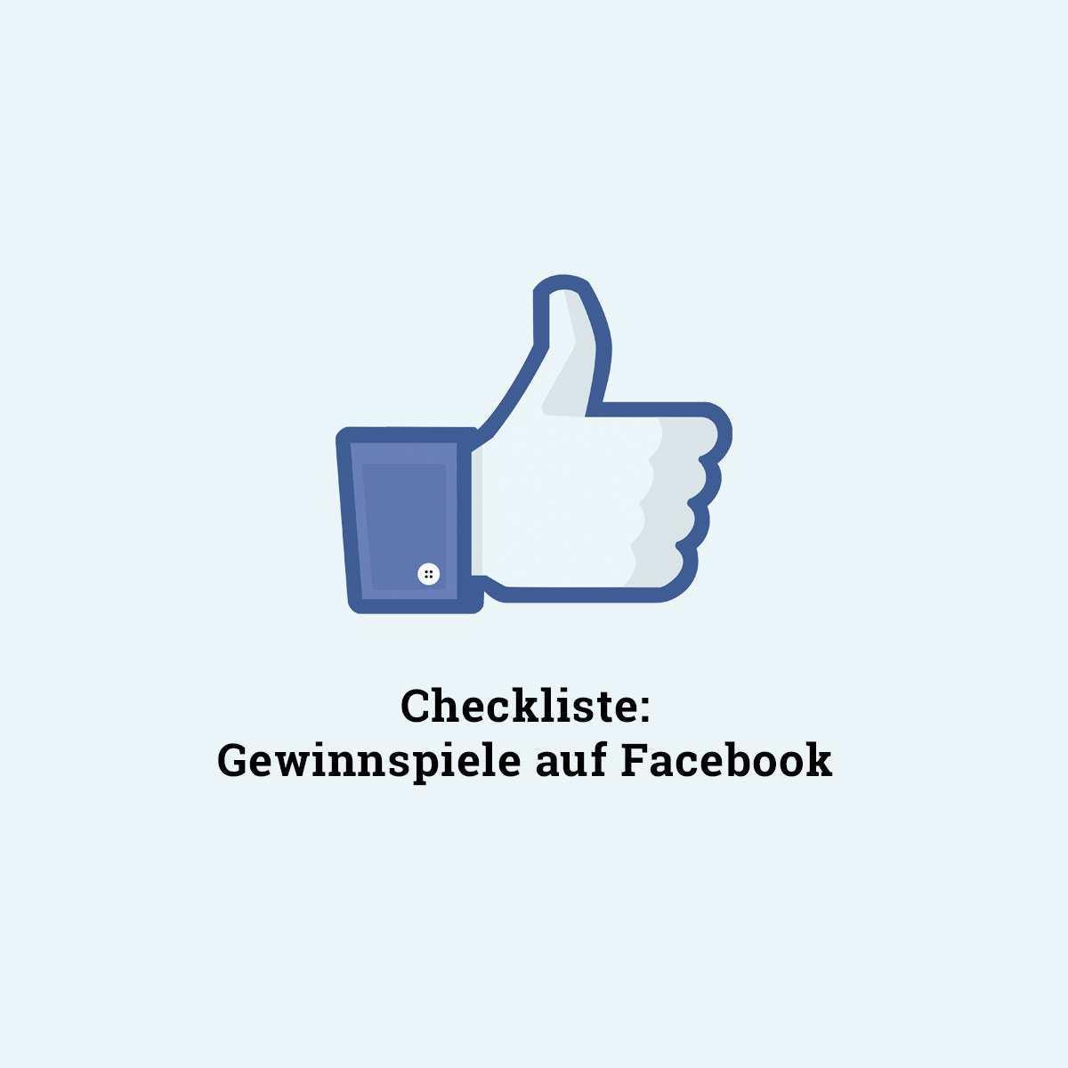 Checkliste Das Gilt Es Bei Einem Facebook Gewinnspiel Zu Beachten Allfacebook De