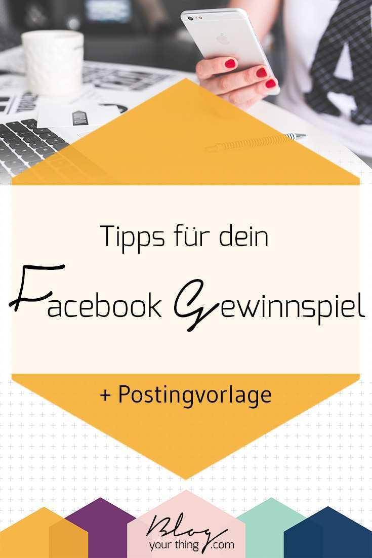 So Hostest Du Ein Facebook Gewinnspiel Richtig Postingvorlage Blog Your Thing