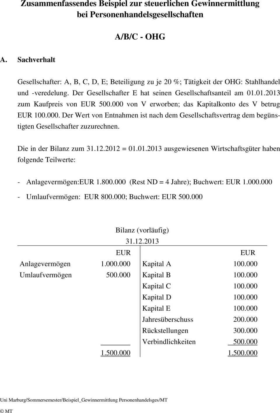 Zusammenfassendes Beispiel Zur Steuerlichen Gewinnermittlung Bei Personenhandelsgesellschaften A B C Ohg Pdf Kostenfreier Download