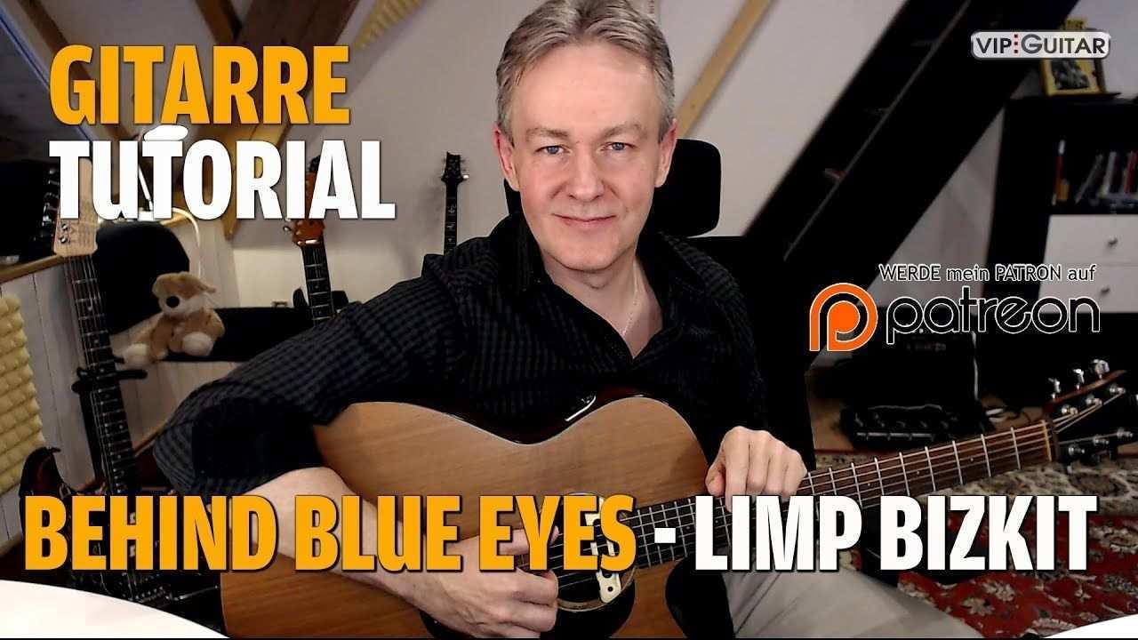 Gitarre Live Songtutorial Behind Blue Eyes Limp Bizkit The Who Gitarre Gitarre Lernen Musik