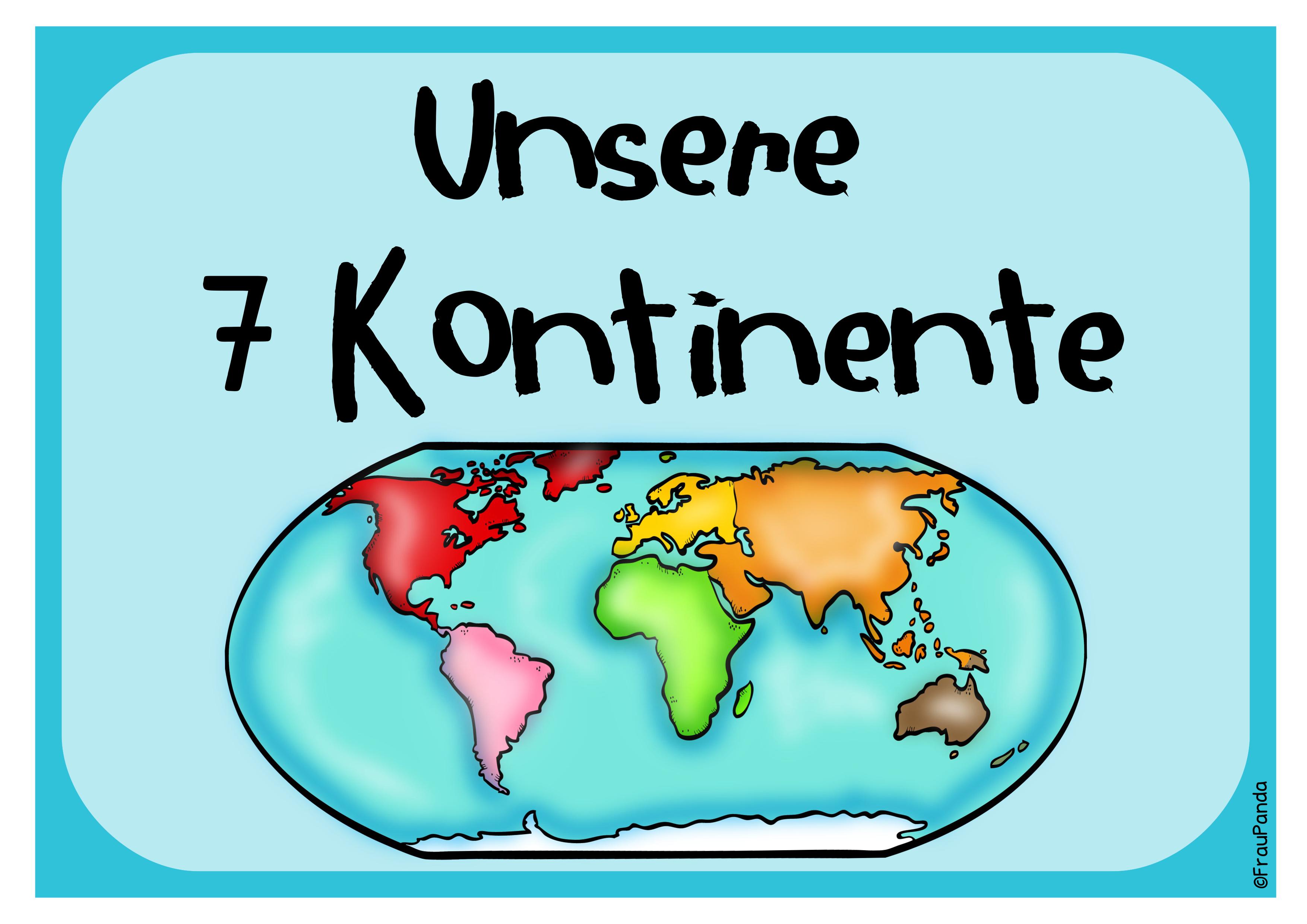 Kontinente Unsere Erde Ubersicht Und Tafelmaterial Kontinente Unterrichtsmaterial Unsere Erde