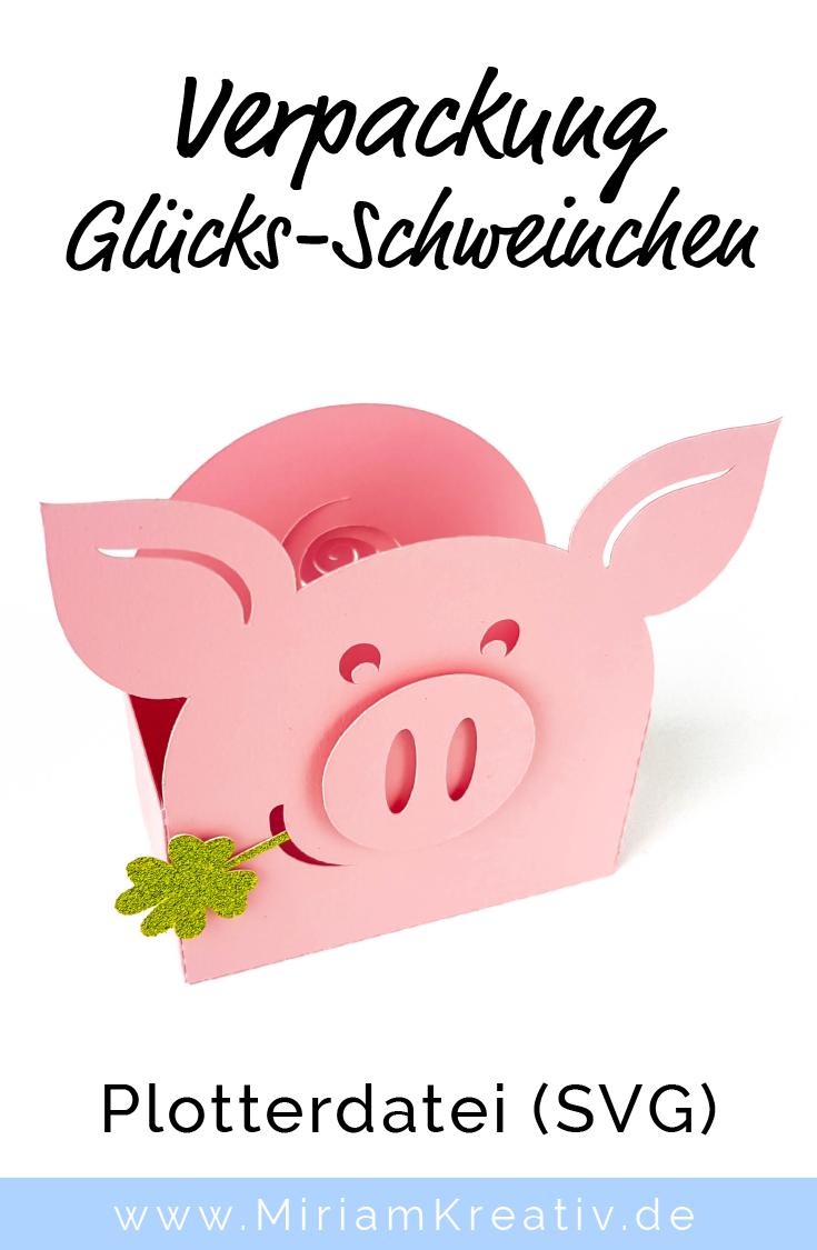 Verpackung Glucks Schweinchen Zu Silvester Neujahr Geburtstag Vor Einer Prufung Plotterdatei Svg Basteln Silvester Neujahr Silvester