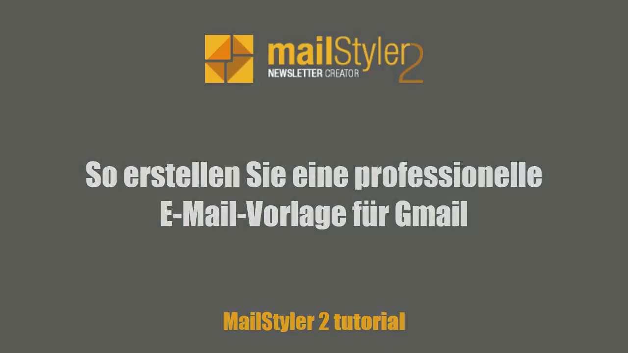 So Erstellen Sie Eine Professionelle E Mail Vorlage Fur Gmail Youtube