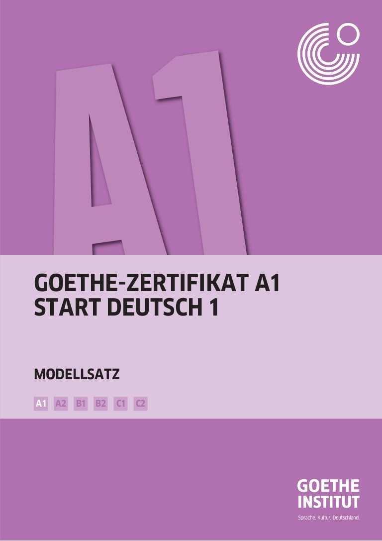 Goethe Zertifikat A1 Start Deutsch 1 B1 B2 C1 C2a2a1 Modellsatz Learn German Deutsch German