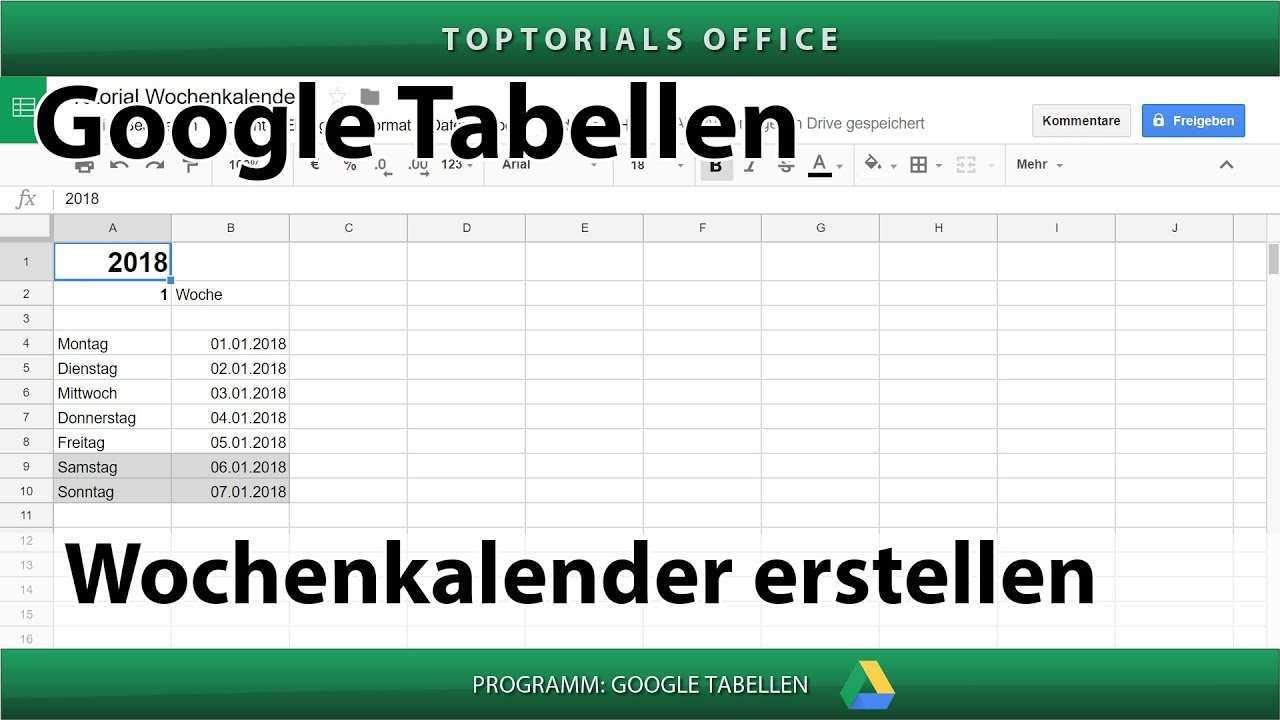 Dynamischen Wochenkalender Erstellen Google Tabellen Toptorials