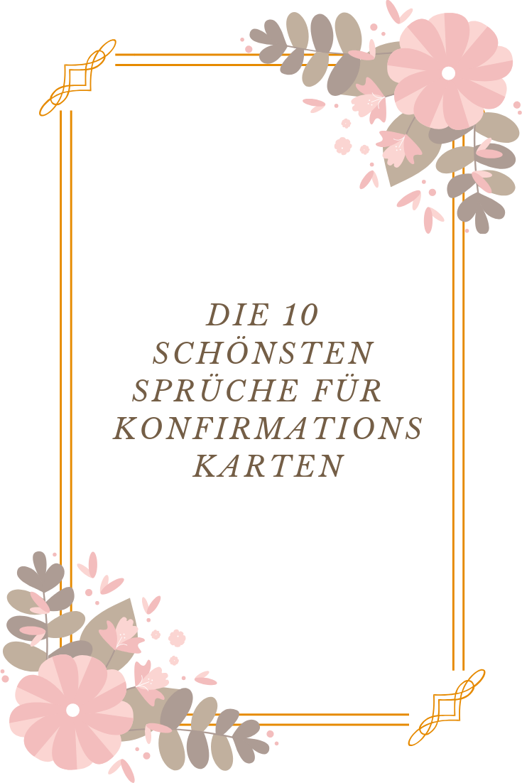 10 Ideen Fur Die Konfirmationskarte Spruche Konfirmationskarten Konfirmation Konfirmationskarte Schreiben