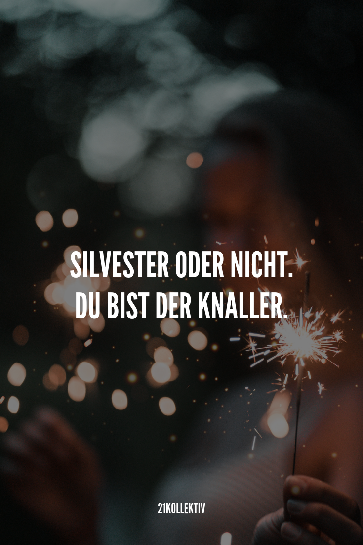 Wir Wunschen Dir Einen Guten Rutsch Ins Neue Jahr Folge 21kollektiv Fur Mehr Originelle Silverstergrusse Und Ne Inspiration Zitate Zitate Spruche Neues Jahr