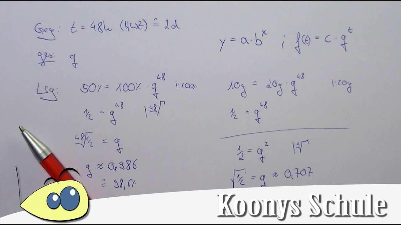 Wachstumsfaktor Mit Halbwertszeit Bestimmen Exponentieller Zerfall Aufgabentyp Beispiel Youtube