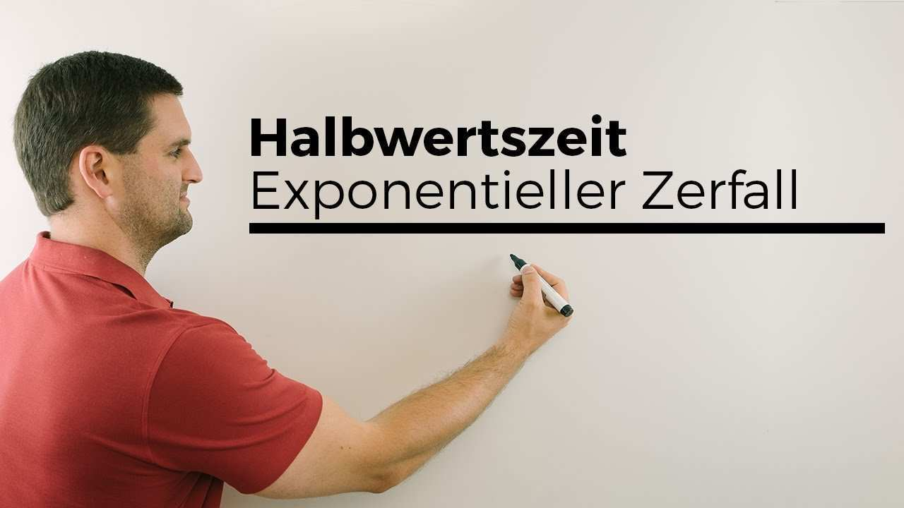 Halbwertszeit Exponentieller Zerfall Mathe By Daniel Jung Youtube