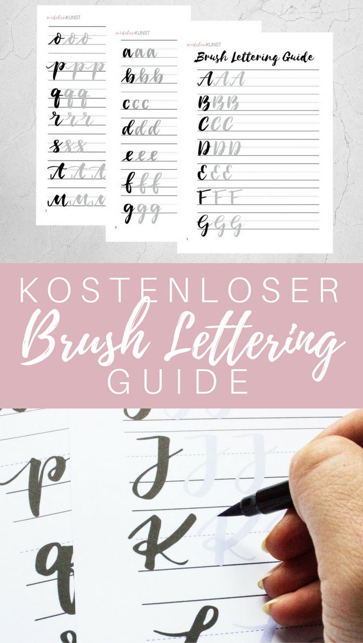 Kostenloser Brush Lettering Guide Ich Gehe Mal Ganz Stark Davon Aus Dass Du Uber Das Thema Brush Lettering Auf Instag Lettering Pinselschrift Lettering Lernen