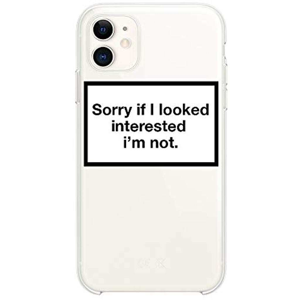 Hypexstore Sorry If I Looked Interested Im Not Iphone Transparent Crystal Clear Cover Case Am Tasche Hulle Iphone 11 Elektro Iphone Iphone Hulle Iphone Farben