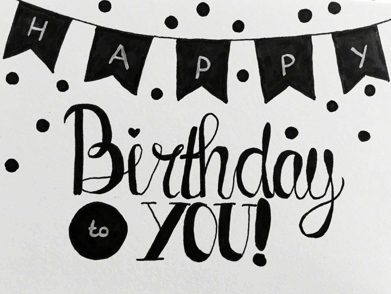 Handlettering Happy Birthday Handlettering Handlettering Zitate Schrift Karten