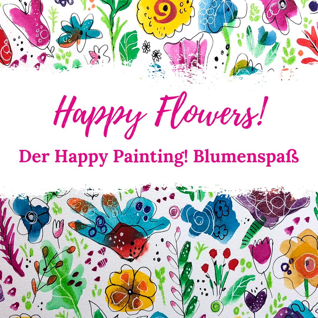 Online Kurse Happy Painting By Clarissa Hagenmeyer Blumen Malen Idee Farbe Wie Man Blumen Malt